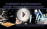 Corporate Entertainment: Ideas for Gatsby Themed Entertainment