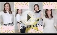 Holiday Party Outfit Ideas!